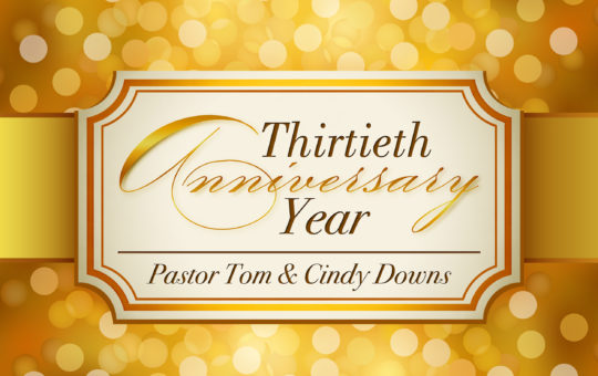 Sun 10/16/16 – 30th Year Anniversary Service