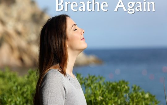 "Wed 11/15/17 – ""Beneficial Prayer"" – Breathe Again"