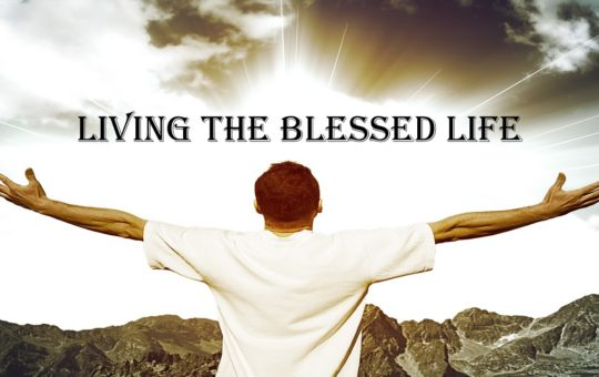 """Sun 1/15/17 – """"Life, Not by Force"""" – Living The Blessed Life"""