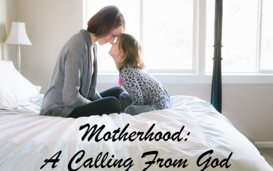"Sun 5/14/17 – ""Motherhood: A Calling From God"" – Mother's Day"