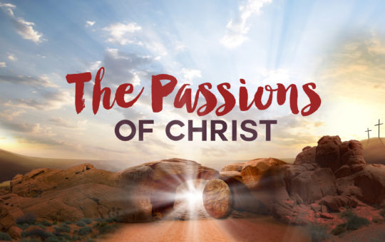 """Sun 3/26/17 – """"Finding The Lost"""" – The Passions of Christ"""