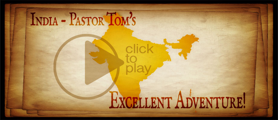 Pastor Tom's Messages from India